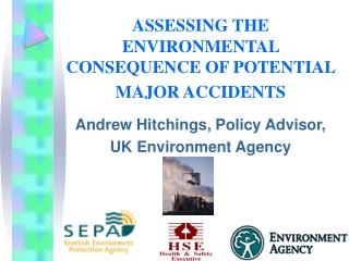 ASSESSING THE ENVIRONMENTAL  CONSEQUENCE OF POTENTIAL MAJOR ACCIDENTS