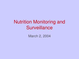 Nutrition Monitoring and Surveillance