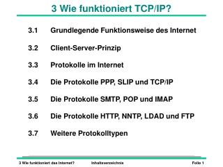 3 Wie funktioniert  TCP/IP ?