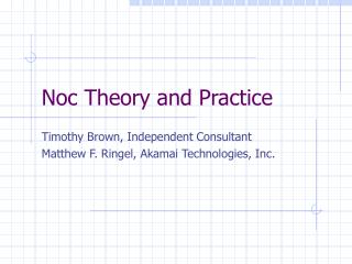 Noc Theory and Practice