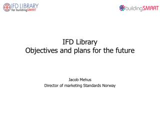 IFD Library Objectives and plans for the future