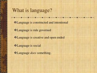 What is language?