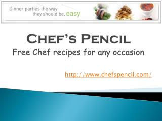 Chef's Pencil - Free Chef recipes for any occasion