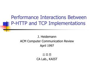 Performance Interactions Between P-HTTP and TCP Implementations