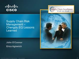 Supply Chain Risk Management – Chengdu EQ Lessons Learned