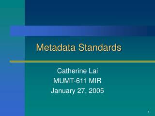 Metadata Standards