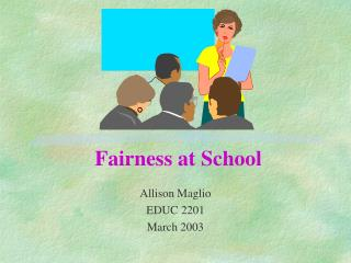 Fairness at School