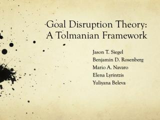 Goal Disruption Theory: A  Tolmanian  Framework
