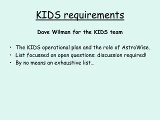 KIDS requirements