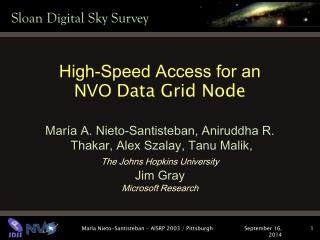 High-Speed Access for an  NVO  Data Grid Node