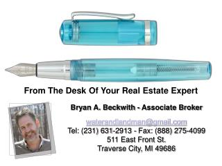 Bryan A. Beckwith - Associate Broker waterandlandman@gmail