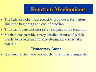 The balanced chemical equation provides information about the beginning and end of reaction.