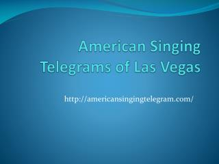 American Singing Telegrams of Las Vegas