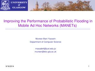 Improving the Performance of Probabilistic Flooding in Mobile Ad Hoc Networks (MANETs)