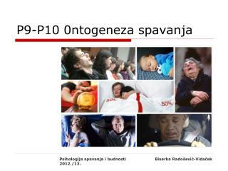 P9-P10 0ntogeneza spavanja