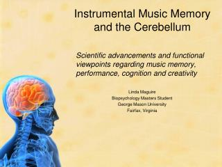 Instrumental Music Memory  and the Cerebellum