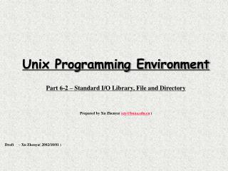 Unix Programming Environment Part 6-2 – Standard I/O Library, File and Directory