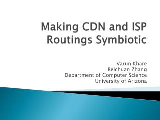 Making CDN and ISP Routings Symbiotic