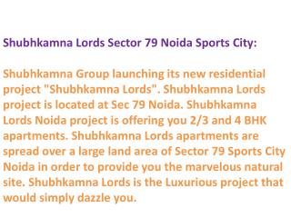 9899606065!! Shubhkamna Lords Noida} - { Shubhkamna Lords