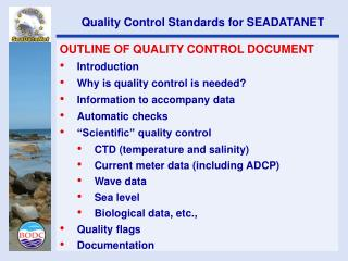 OUTLINE OF QUALITY CONTROL DOCUMENT Introduction Why is quality control is needed?