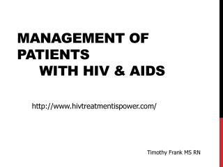 Management of Patients 	with HIV & AIDS