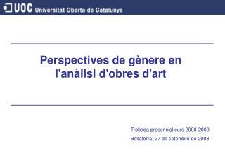 Perspectives de gènere en l'anàlisi d'obres d'art