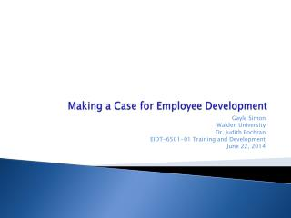 Making a Case for Employee Development