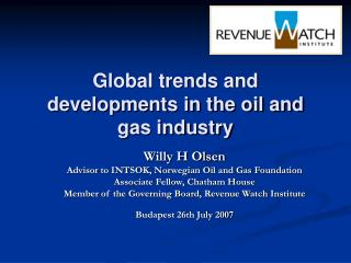 Global trends and developments in the oil and gas industry