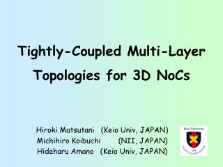 Tightly-Coupled Multi-Layer