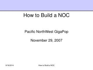 Pacific NorthWest GigaPop November 29, 2007