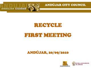 Andújar recycle first meeting