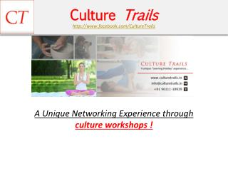 Culture Trails - Learning Holidays - Truly Fun Workshop