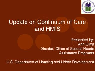 Update on Continuum of Care and HMIS