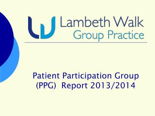 Patient Participation Group (PPG)  Report 2013/2014