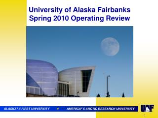 ALASKA ' S FIRST UNIVERSITY                   AMERICA ' S ARCTIC RESEARCH UNIVERSITY