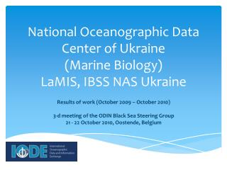 National Oceanographic Data Center of Ukraine  (Marine Biology)  LaMIS, IBSS NAS Ukraine