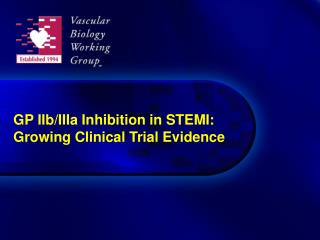 GP IIb/IIIa Inhibition in STEMI: Growing Clinical Trial Evidence