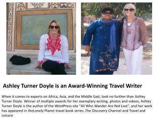 Ashley Turner Doyle is an Award-Winning Travel Writer