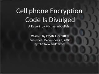 Cell phone  Encryption  Code  Is  Divulged