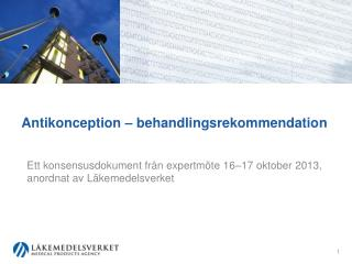 Antikonception – behandlingsrekommendation