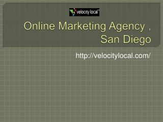 Online Marketing Agency ,San Diego