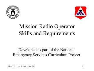 Mission Radio Operator Skills and Requirements