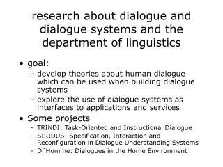 research about dialogue and dialogue systems and the department of linguistics