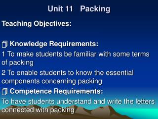 Unit 11   Packing