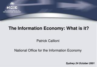 The Information Economy: What is it?
