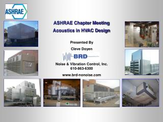 ASHRAE Chapter Meeting Acoustics in HVAC Design