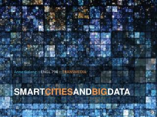 SMART CITIES AND BIG DATA