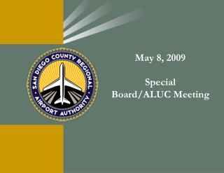 May 8, 2009 Special  Board/ALUC Meeting