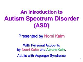 An Introduction to Autism Spectrum Disorder (ASD)