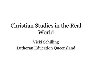 Christian Studies in the Real World